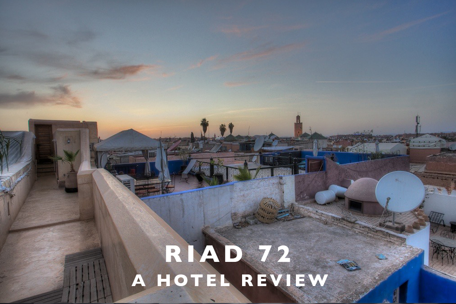 hotel review Riad 72 Marrakech