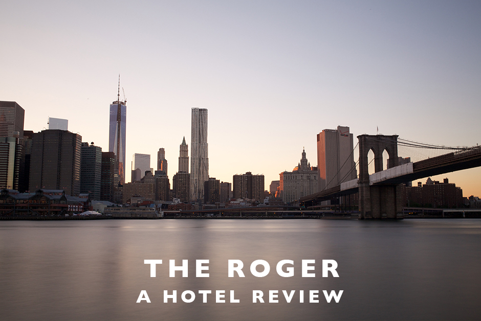 the Roger New York city hotel review