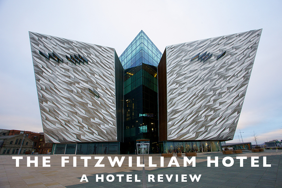 fitzwilliam hotel Belfast hotel review