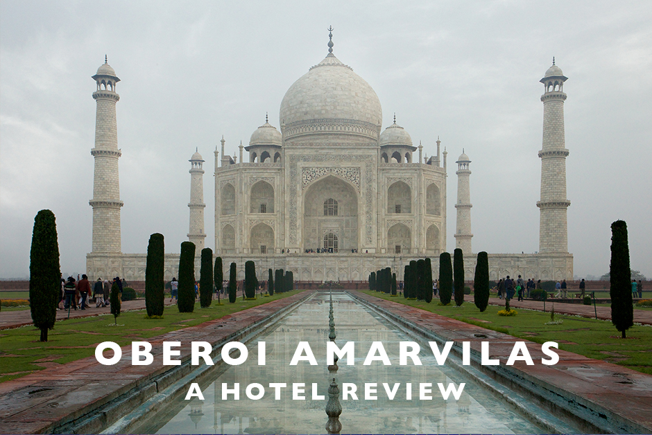 oberoi amarvilas agra india hotel review