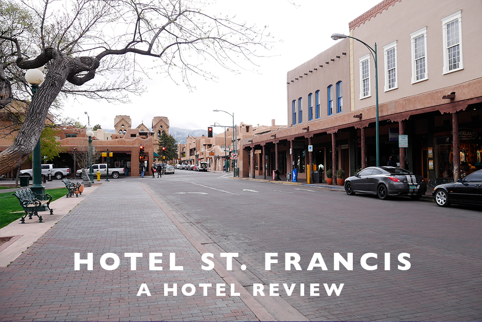 hotel st. francis Santa Fe New Mexico hotel review