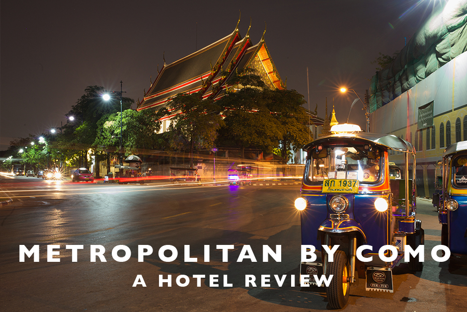 metropolitan by como Bangkok hotel review