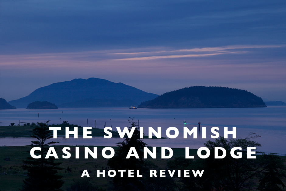 swinomish casino and lodge review