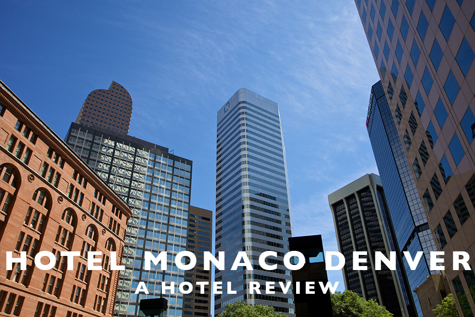 hotel monaco denver hotel review