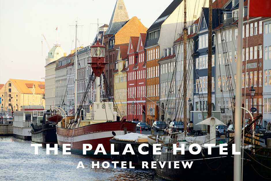 the palace hotel copenhagen Denmark review