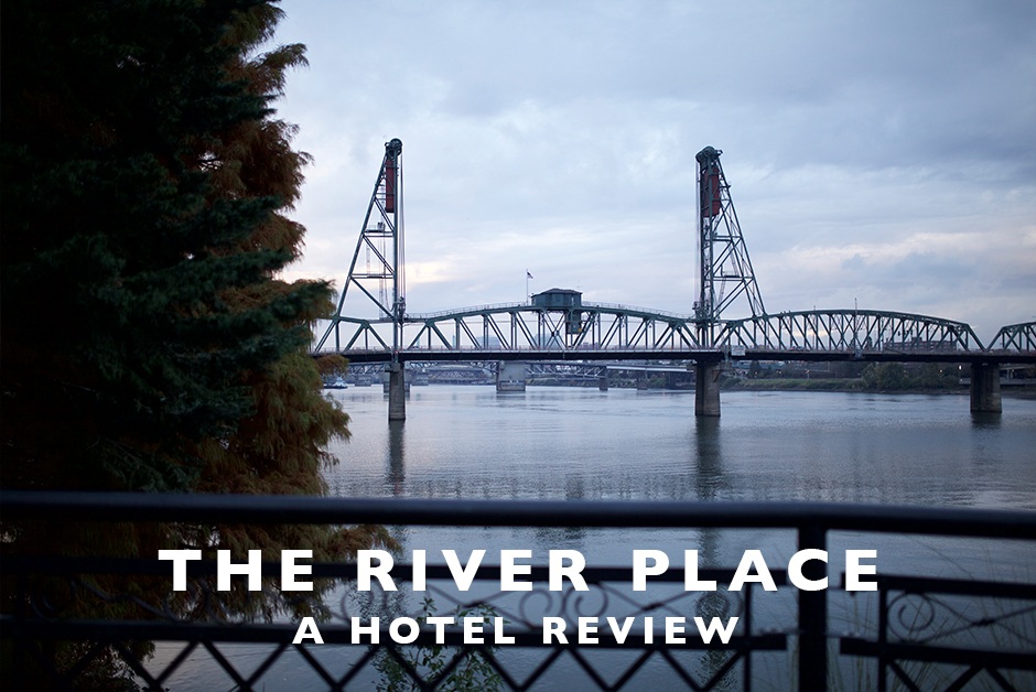 river place portland hotel review