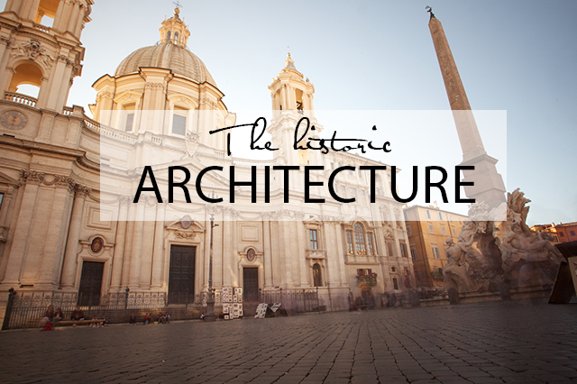 5 Reasons to visit Rome architecture