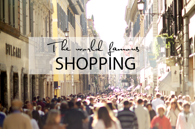 5 Reasons to visit Rome Shopping