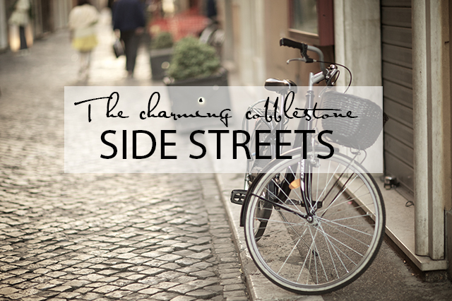 5 Reasons to visit Rome Side Streets