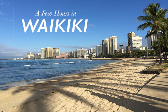 Few Hours in Waikiki
