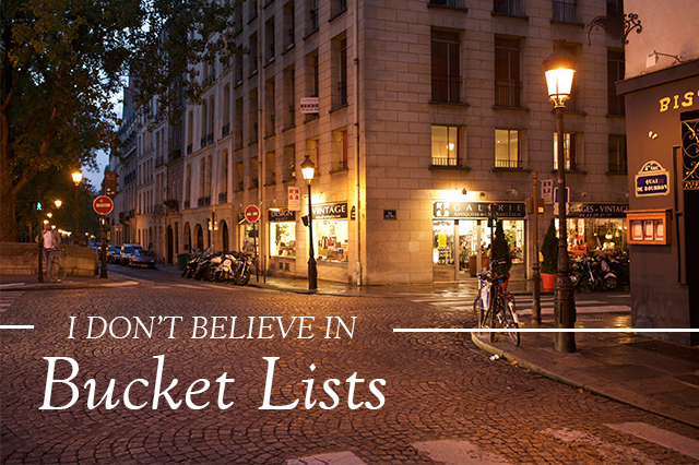 I_dont_believe_in_Bucket_Lists