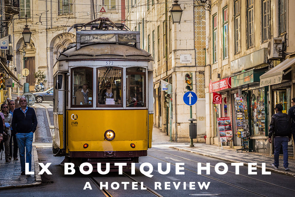 lx boutique hotel review Lisbon Portugal