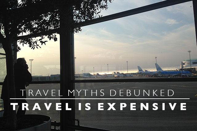 travel is expensive