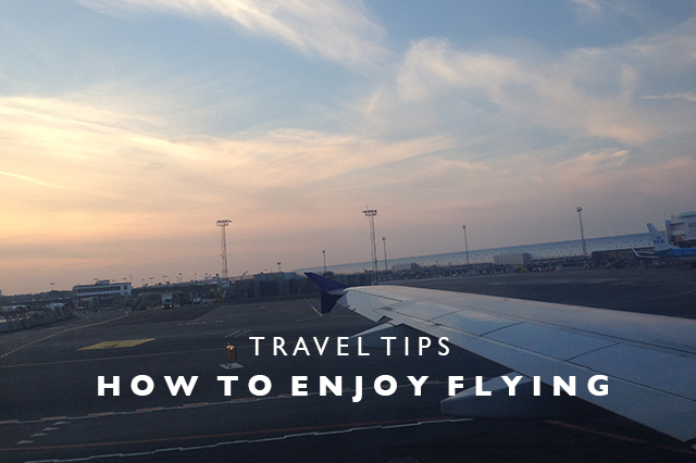 tips for how to enjoy flying