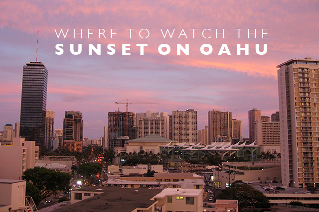 where to watch the sunset on Oahu