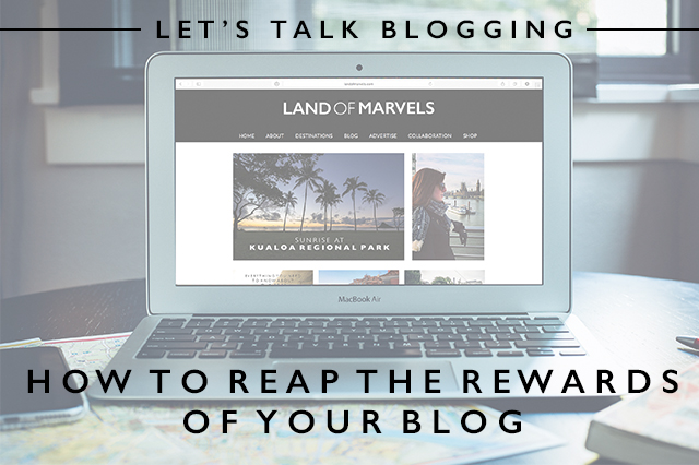 how to reap the rewards of your blog