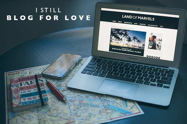 I still blog for love