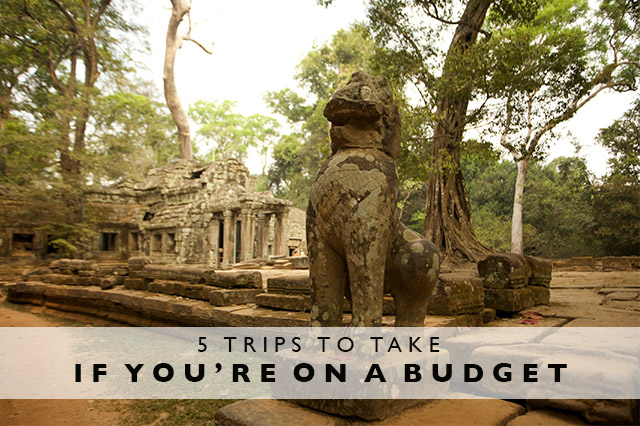 trips to take if you're on a budget