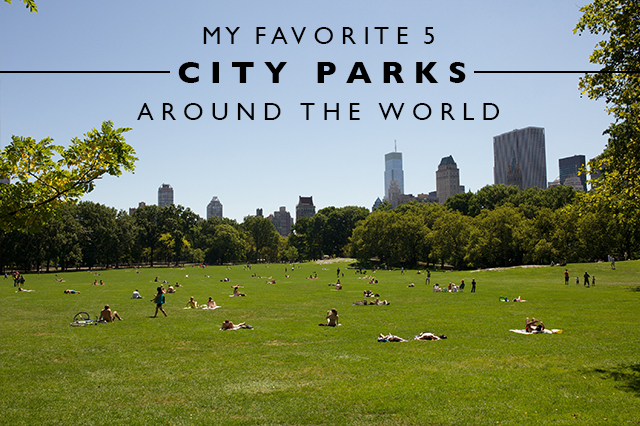 favorite city parks around the world