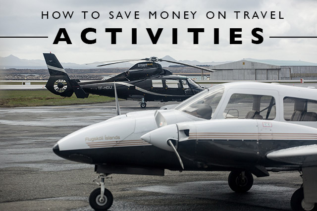 how to save money on travel activities