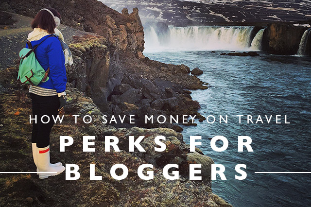 how to save money on travel perks for bloggers