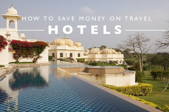 how to save money on hotels for travel