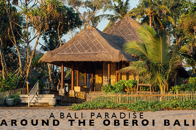 around the Oberoi Bali