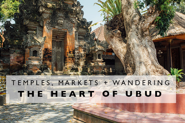 heart of ubud in Bali