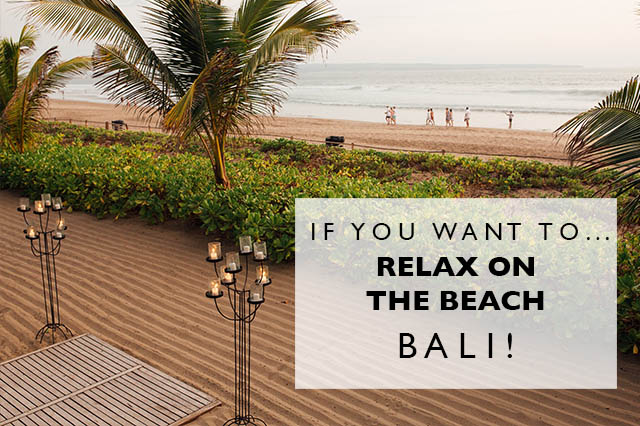 bali for a relaxing trip