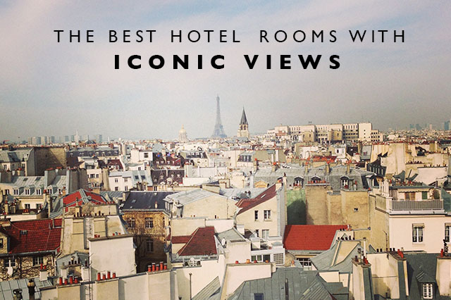 best hotel rooms with iconic views