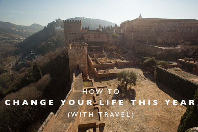 how to change your life this year with travel