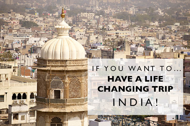 india for a life-changing trip