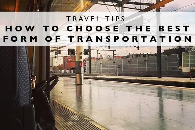 how to choose the best form of transportation