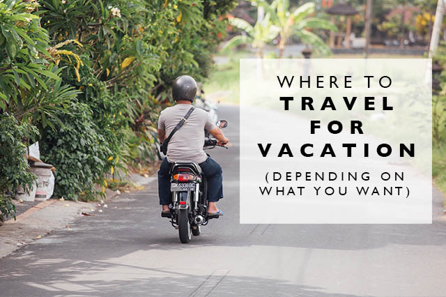 where to travel for vacation