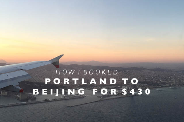 PDX to beijing how i booked