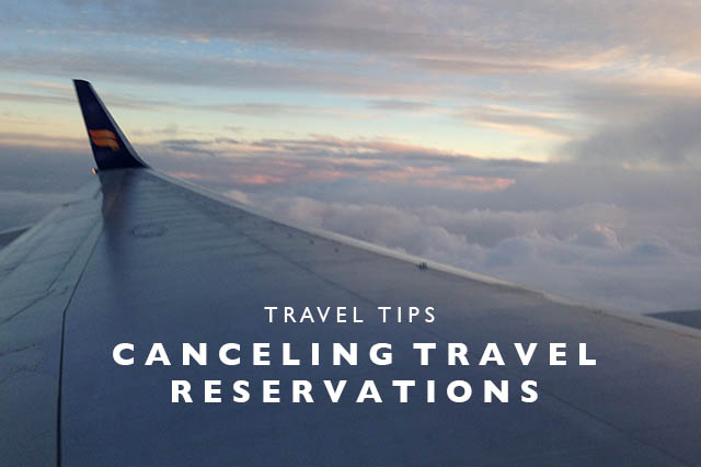 canceling travel reservations