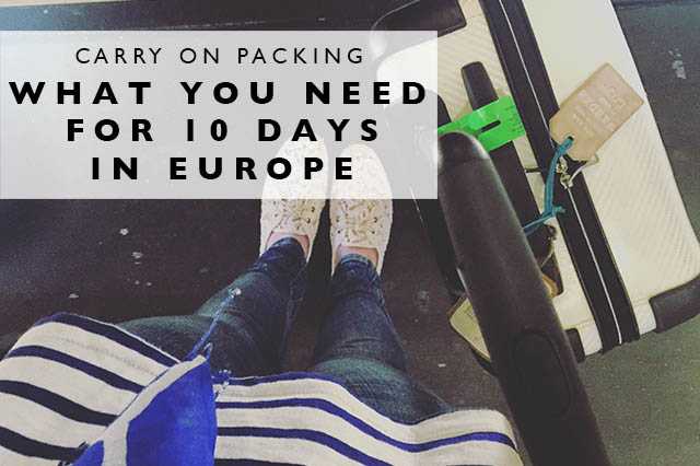 carry on packing 10 days in europe