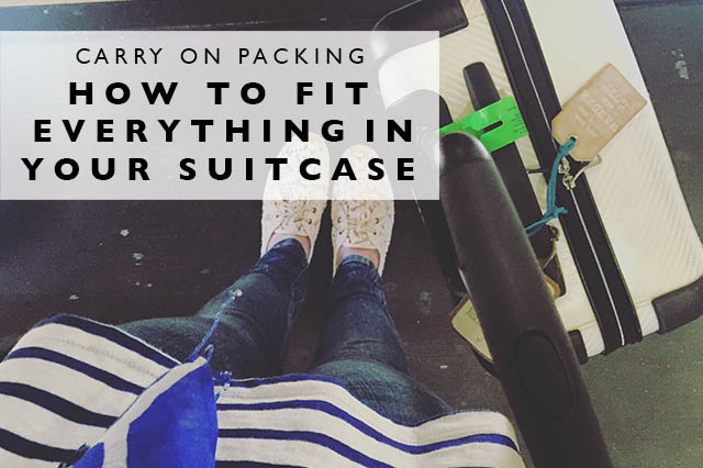 carry on packing how to fit everything