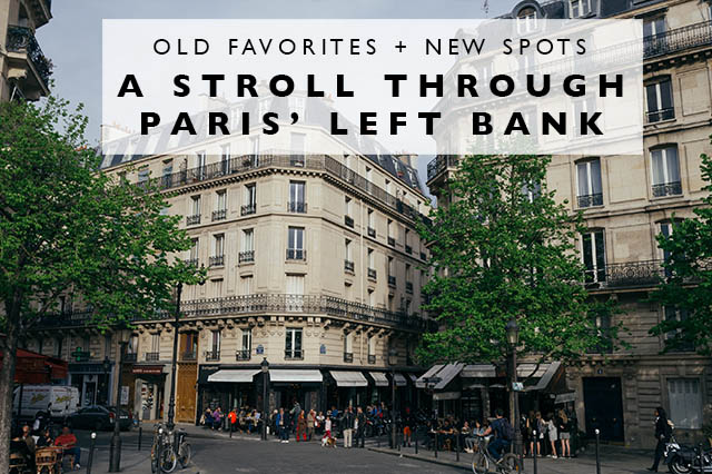 a stroll through Paris' left bank