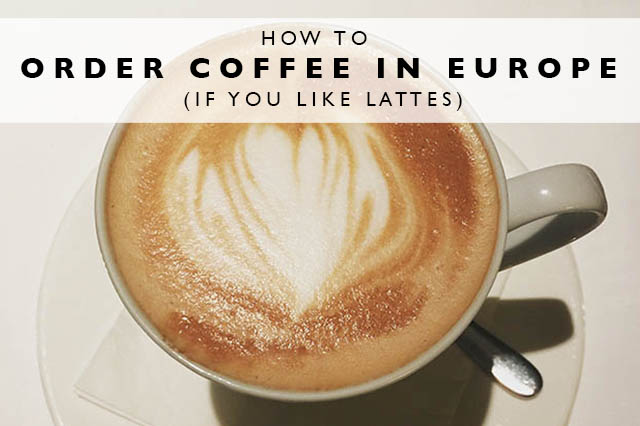 how to order coffee in europe