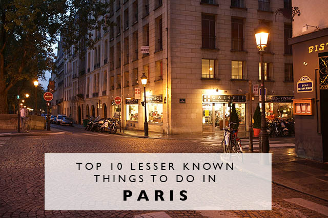 top 10 lesser known things to do in paris title