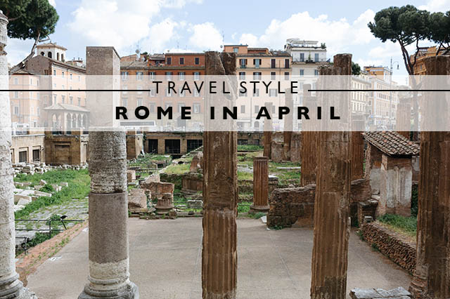 travel style rome in april title