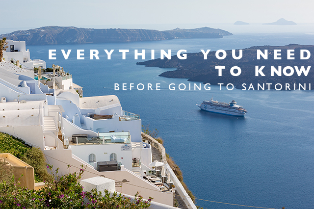 what you need to know before going to santorini