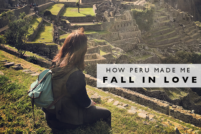 how peru made me fall in love title