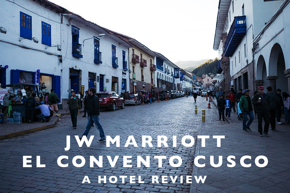 jw marriott el convento cusco review