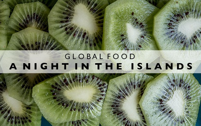 Global Food : A Night in the Islands
