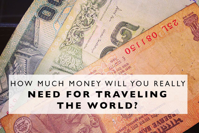 how much money do you need for traveling