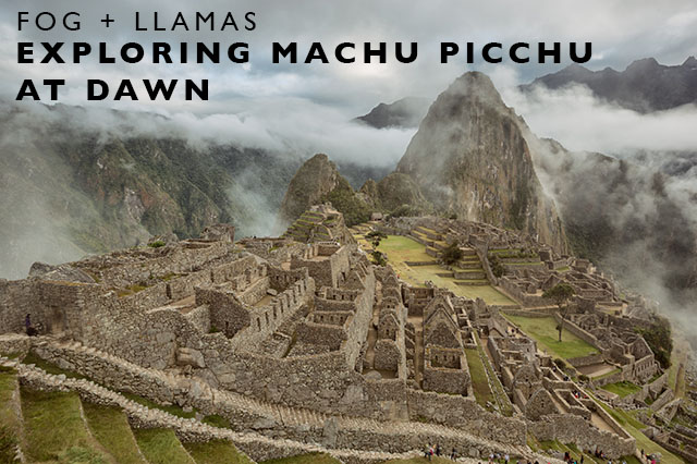 exploring machu picchu at sunrise