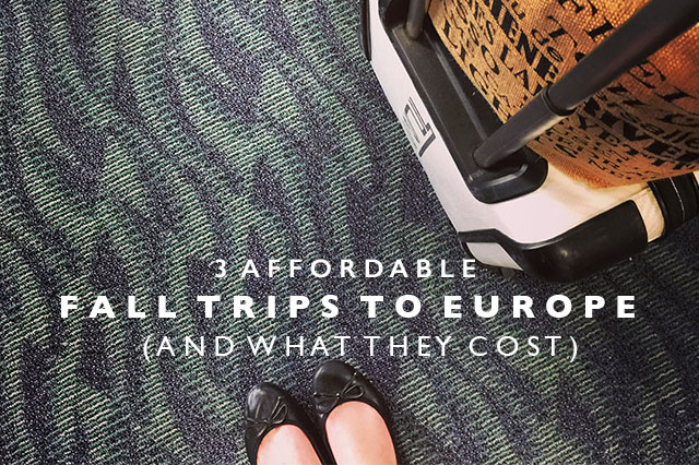 affordable Fall trips to Europe