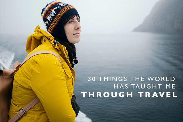 30-things-the-world-has-taught-me through travel